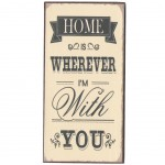 Magnet Home is Wherever I'm with you plaque métal 10 x 5 cm